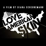 LOVE AMERICAN SKIN