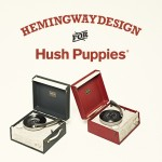 Hemingway for Hush Puppies