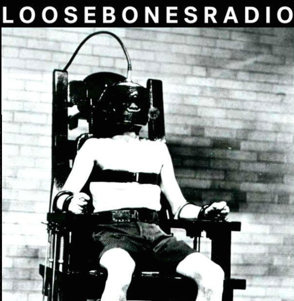loosebones-electric chair